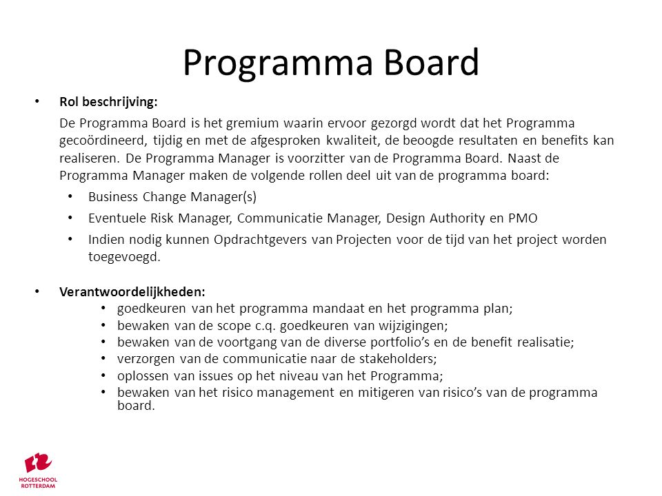 Programma Board Rol beschrijving: