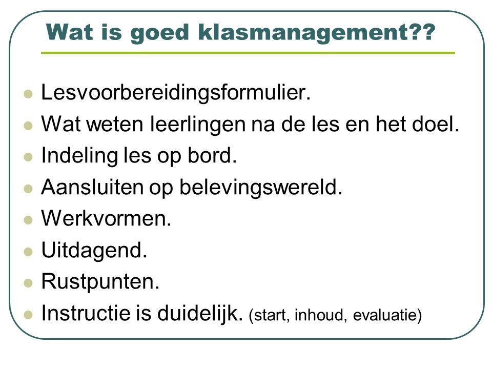 Wat is goed klasmanagement