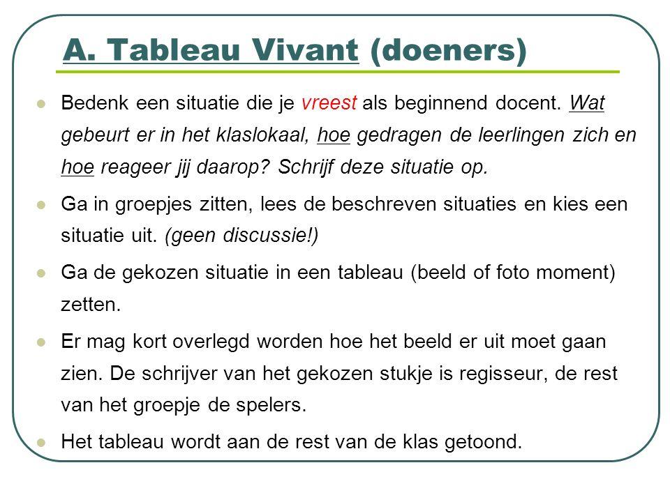 A. Tableau Vivant (doeners)