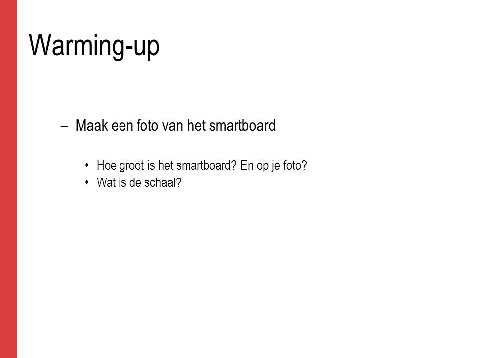 Warming-up Maak een foto van het smartboard