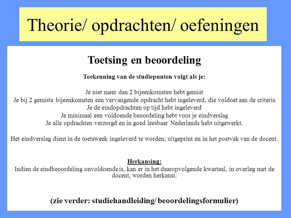 Theorie/ opdrachten/ oefeningen