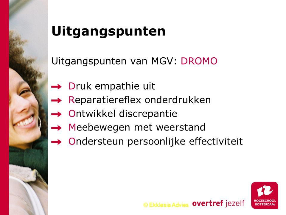 Uitgangspunten Uitgangspunten van MGV: DROMO Druk empathie uit
