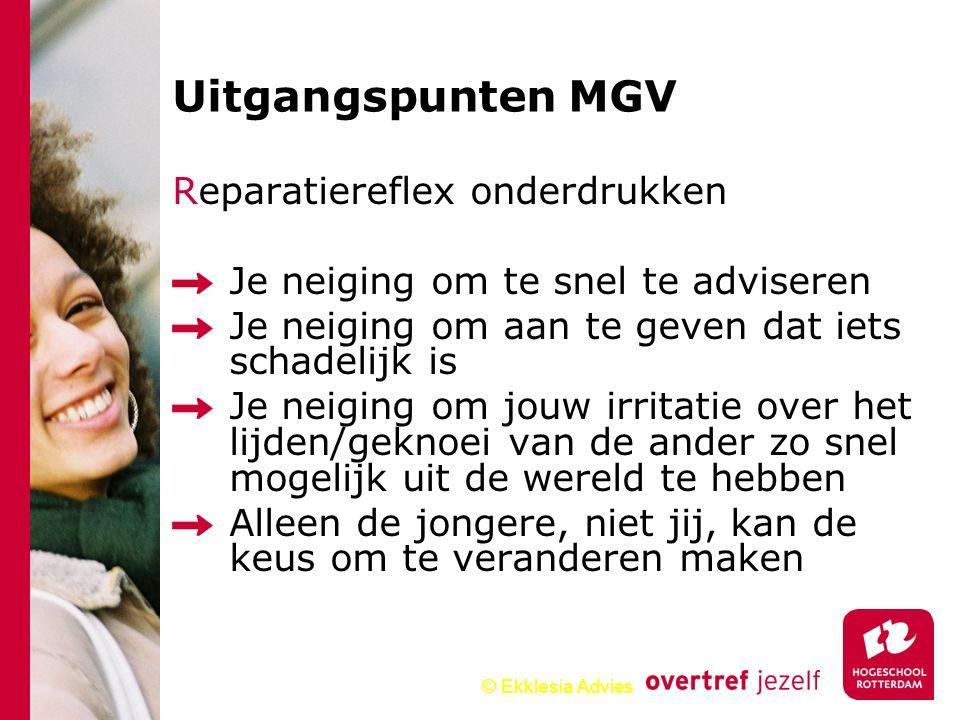 Uitgangspunten MGV Reparatiereflex onderdrukken