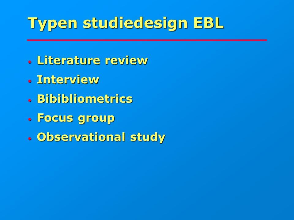 Typen studiedesign EBL