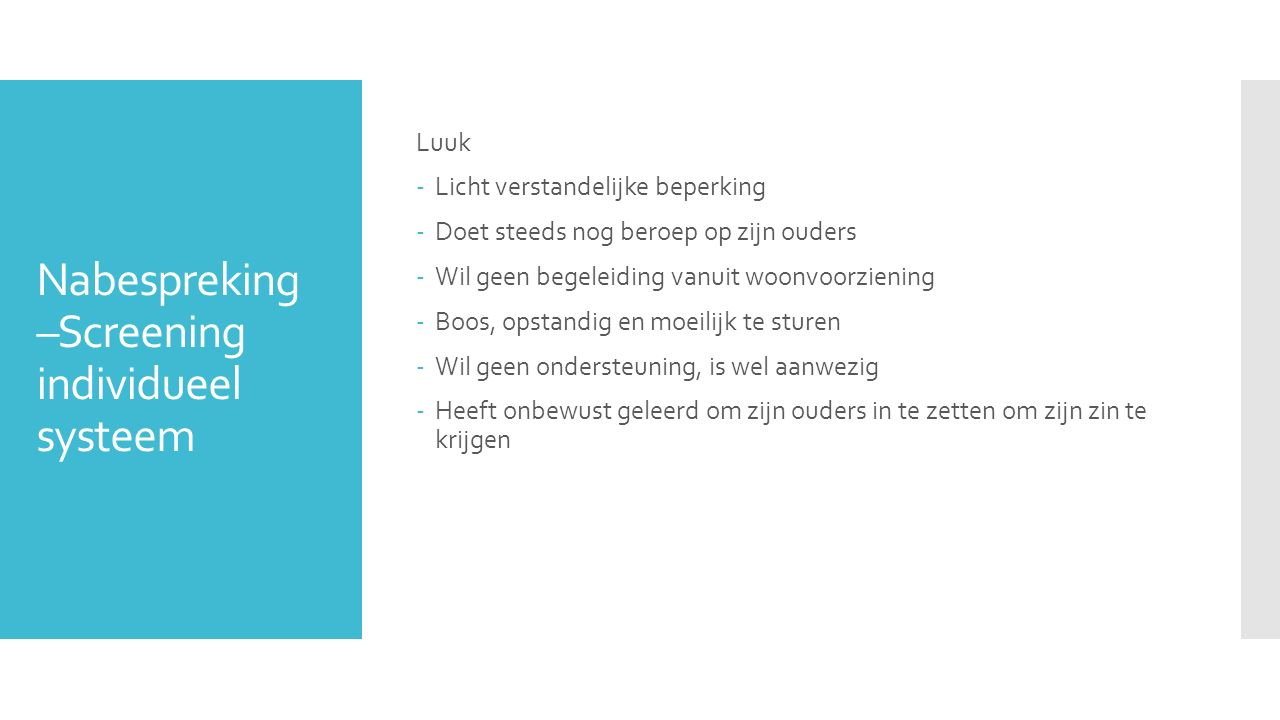 Nabespreking –Screening individueel systeem
