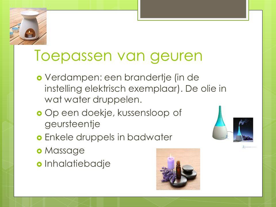 Toepassen van geuren Verdampen: een brandertje (in de instelling elektrisch exemplaar). De olie in wat water druppelen.