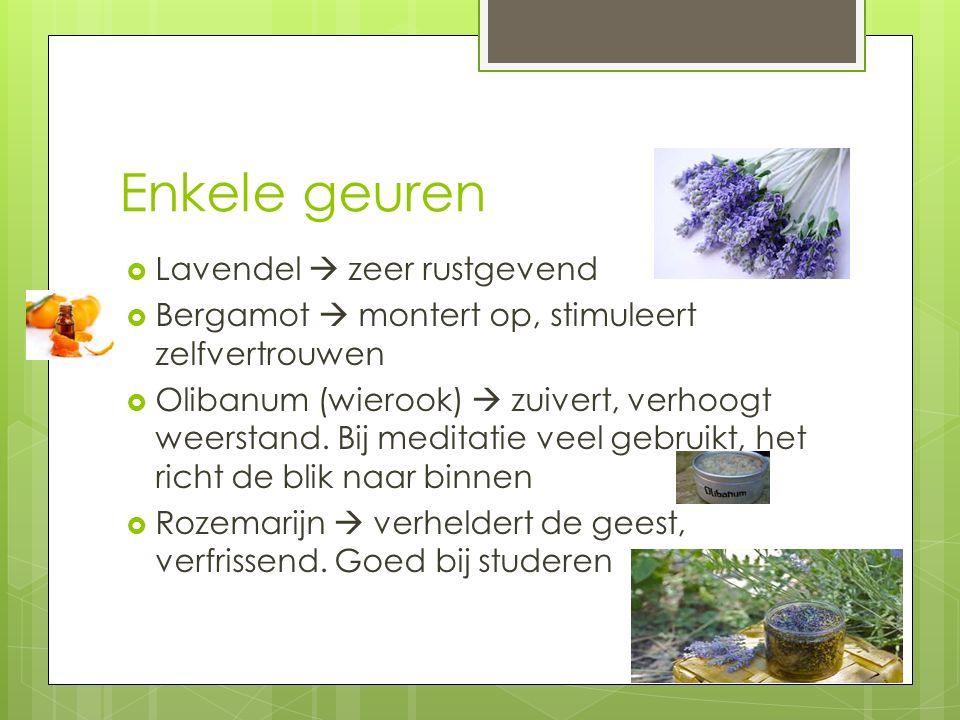 Enkele geuren Lavendel  zeer rustgevend
