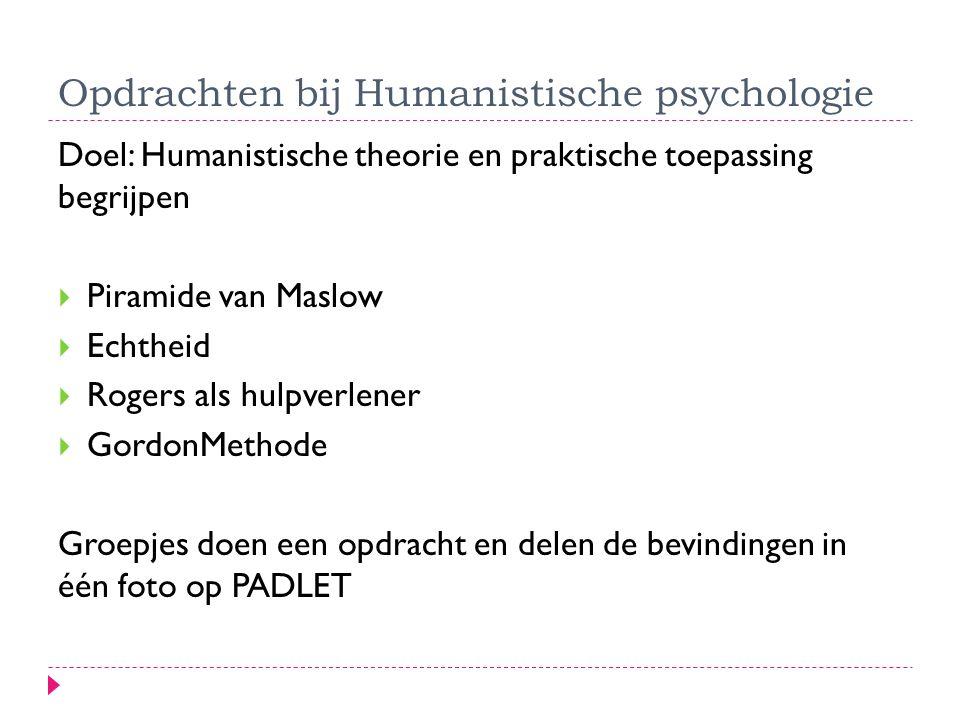 Opdrachten bij Humanistische psychologie