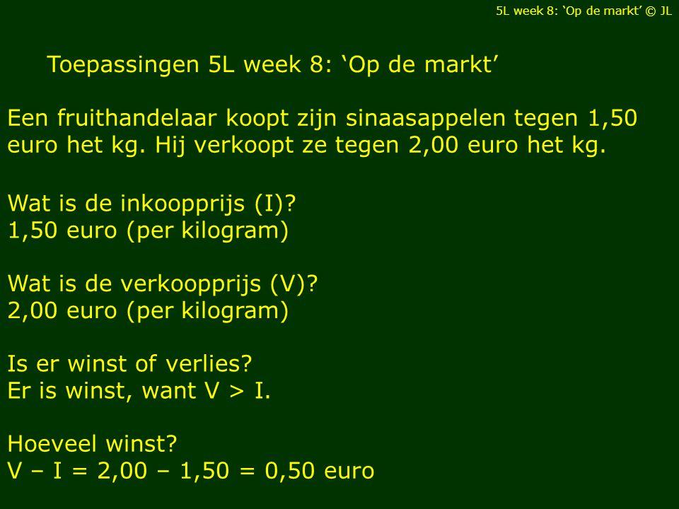 Toepassingen 5L week 8: 'Op de markt'