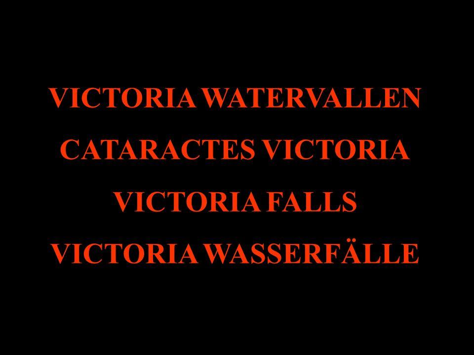 VICTORIA WATERVALLEN CATARACTES VICTORIA VICTORIA FALLS VICTORIA WASSERFÄLLE
