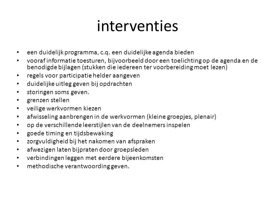 interventies een duidelijk programma, c.q. een duidelijke agenda bieden.