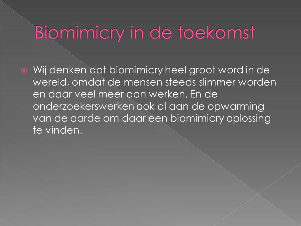 Biomimicry in de toekomst