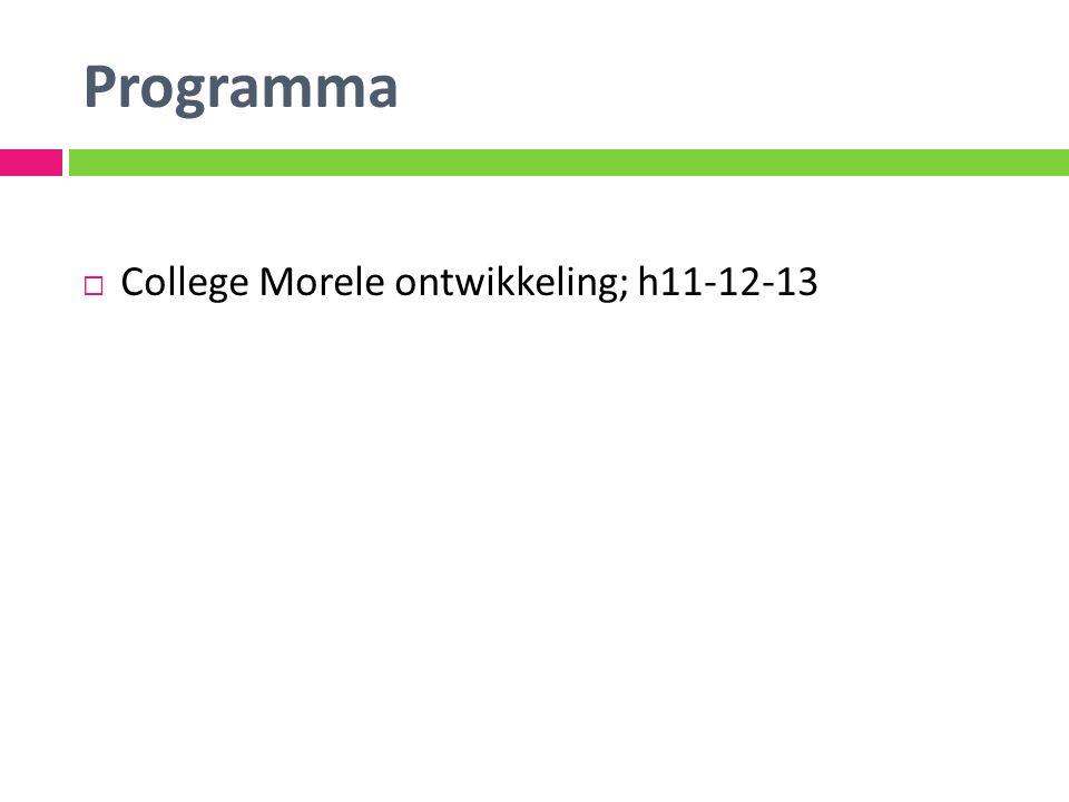 Programma College Morele ontwikkeling; h11-12-13