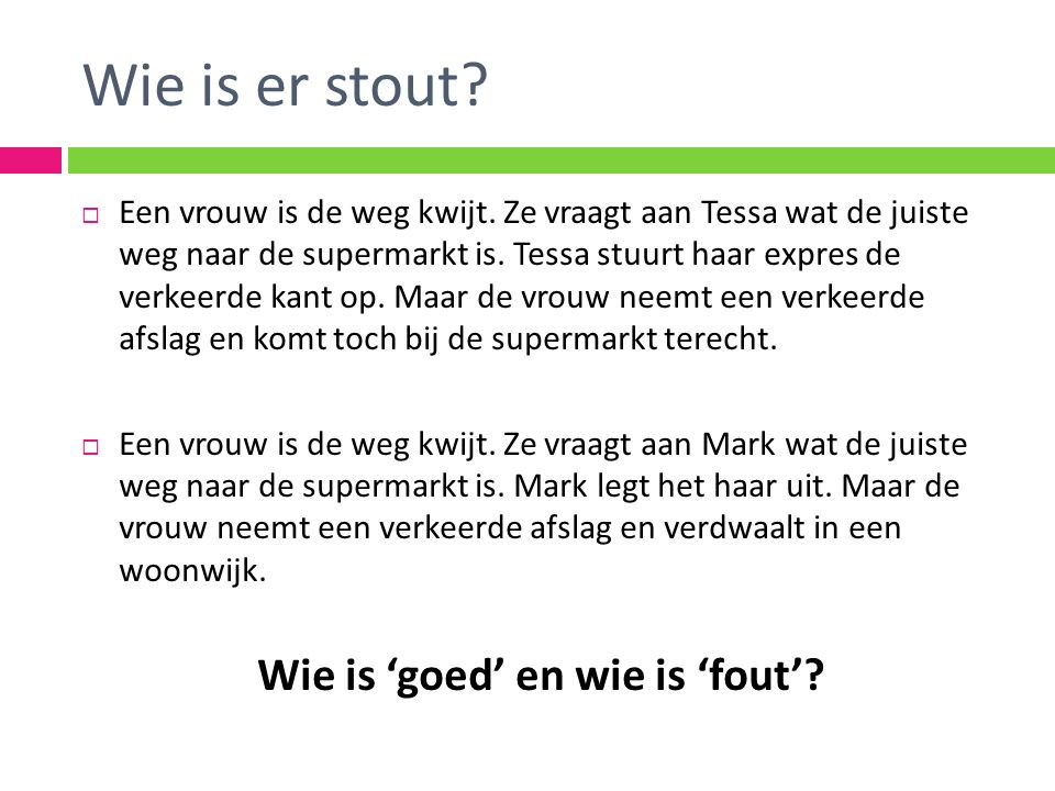 Wie is 'goed' en wie is 'fout'