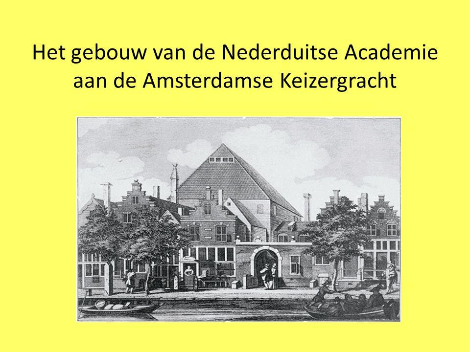 Het gebouw van de Nederduitse Academie aan de Amsterdamse Keizergracht