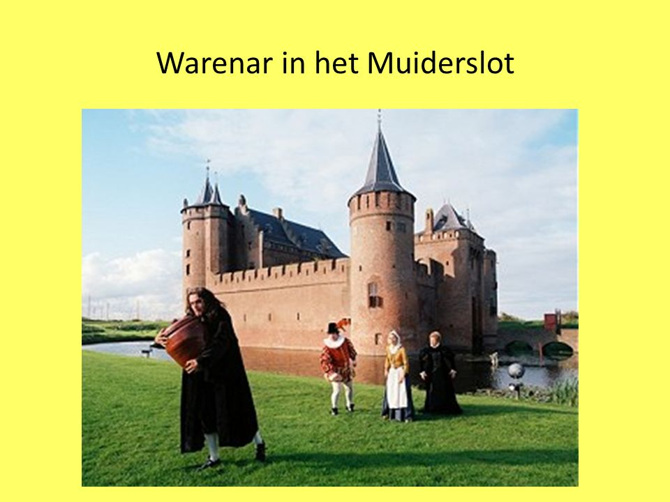 Warenar in het Muiderslot