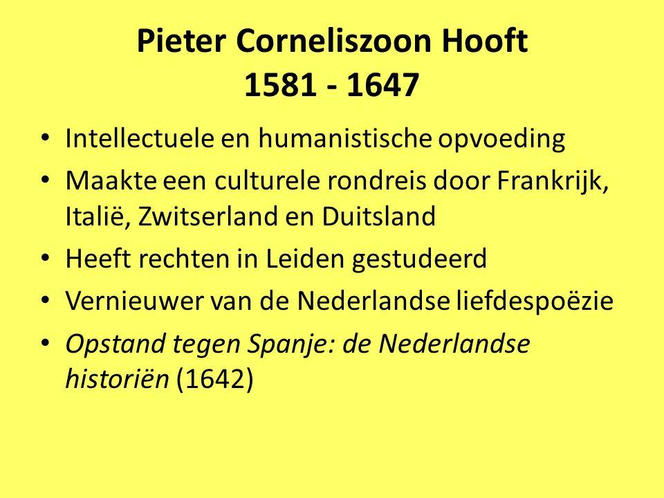 Pieter Corneliszoon Hooft 1581 - 1647