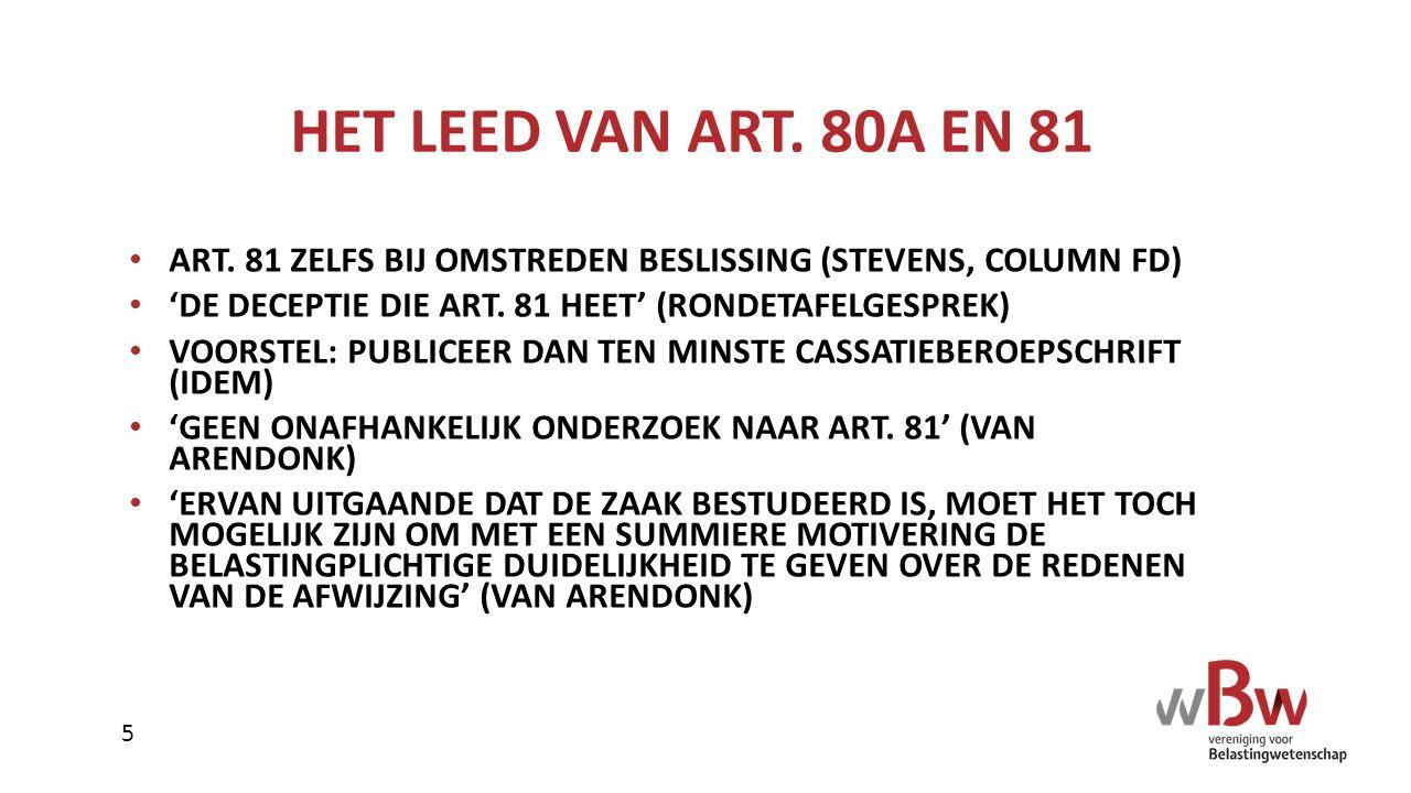 HET LEED VAN ART. 80A EN 81 ART. 81 ZELFS BIJ OMSTREDEN BESLISSING (STEVENS, COLUMN FD) 'DE DECEPTIE DIE ART. 81 HEET' (RONDETAFELGESPREK)
