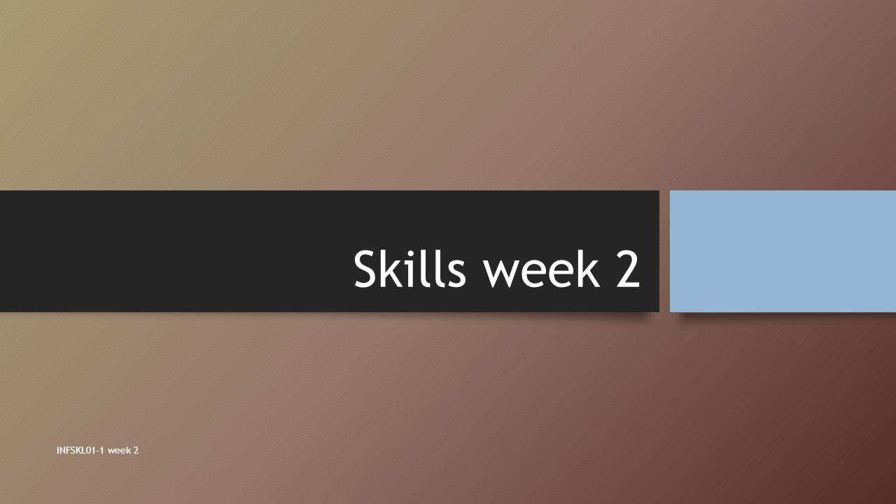 Skills week 2 INFSKL01-1 week 2