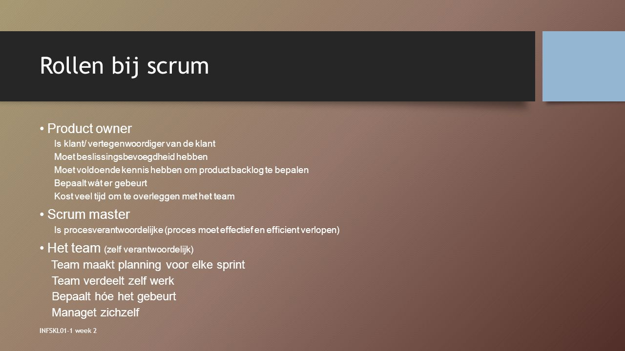 Rollen bij scrum Product owner Scrum master