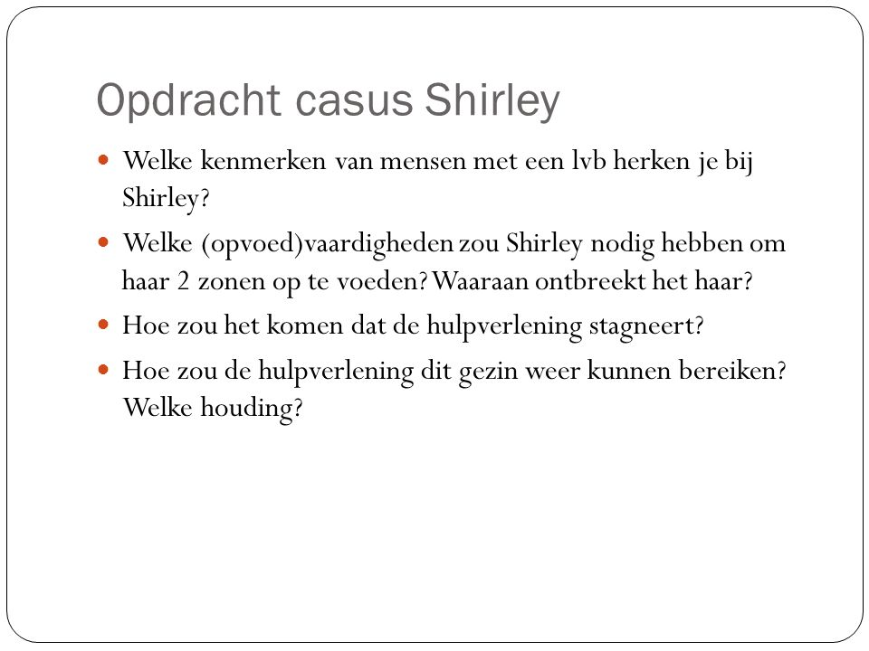 Opdracht casus Shirley