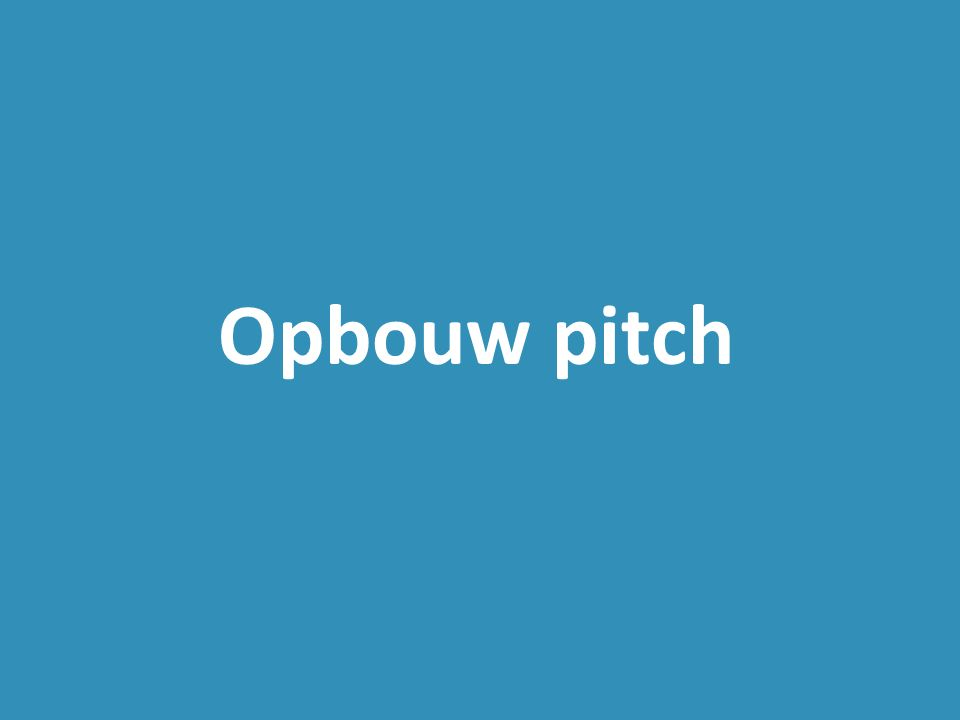 Opbouw pitch