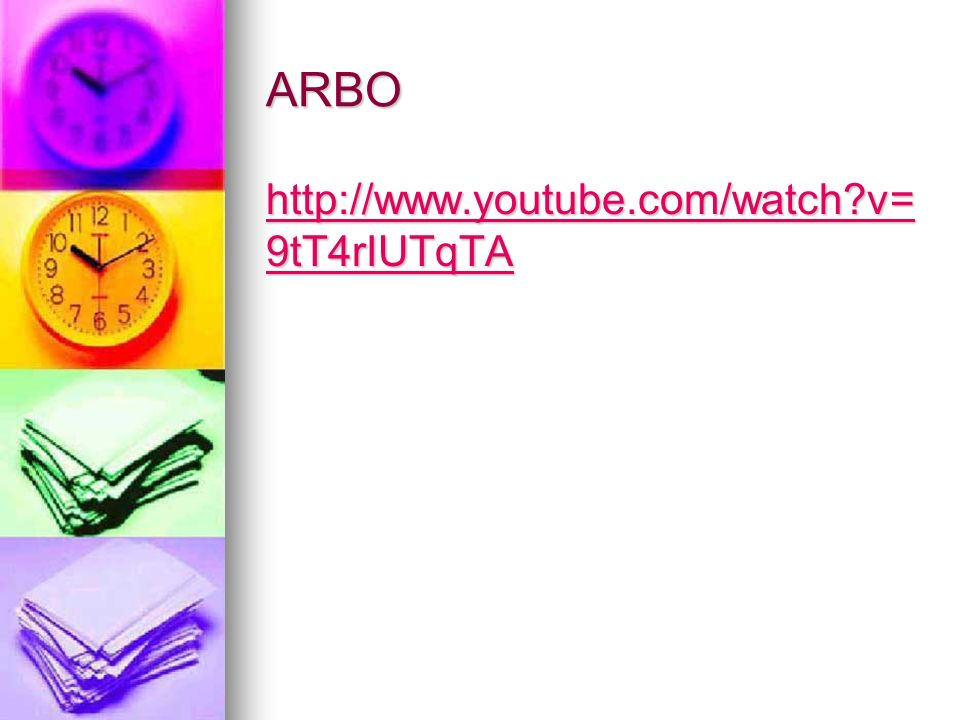 ARBO http://www.youtube.com/watch v=9tT4rIUTqTA