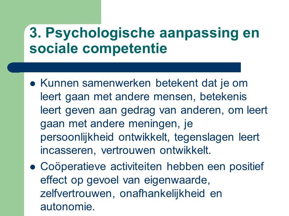 3. Psychologische aanpassing en sociale competentie