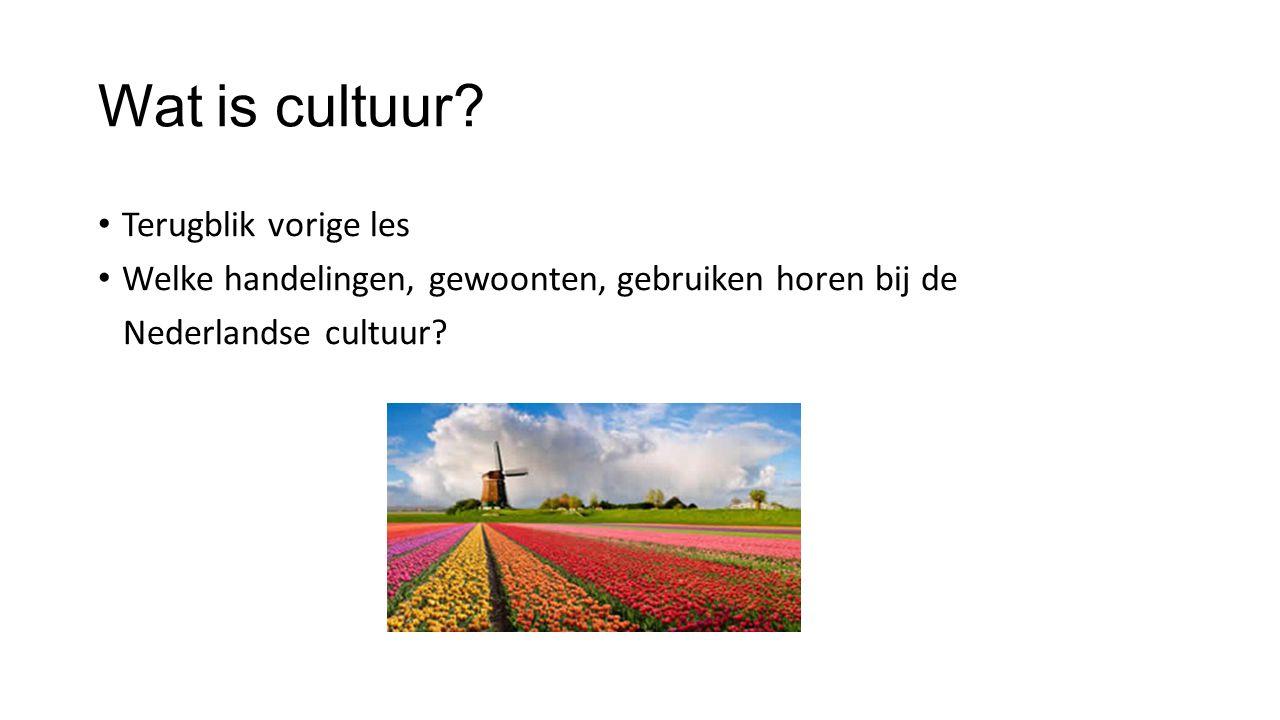 Wat is cultuur Terugblik vorige les