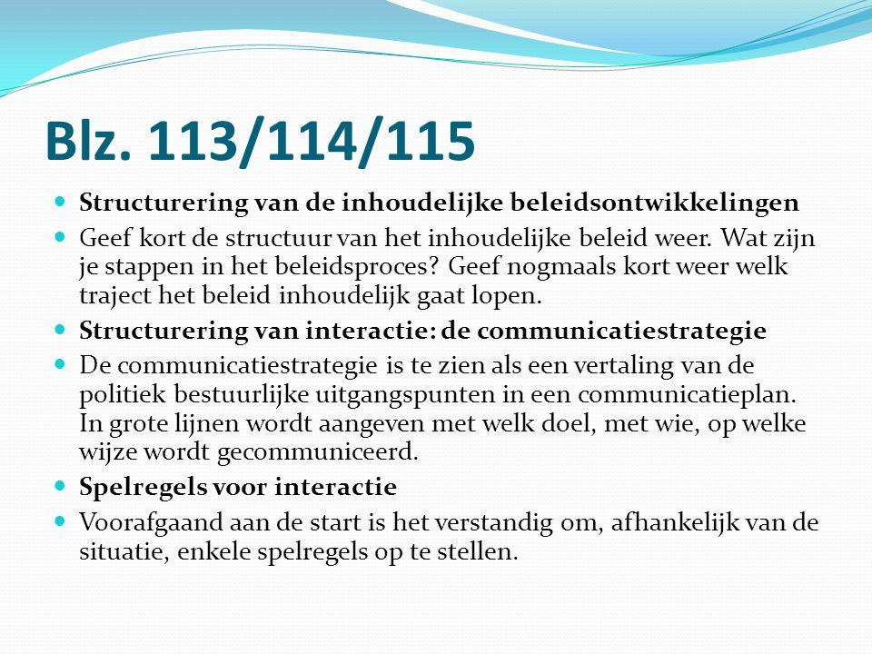 Blz. 113/114/115 Structurering van de inhoudelijke beleidsontwikkelingen.