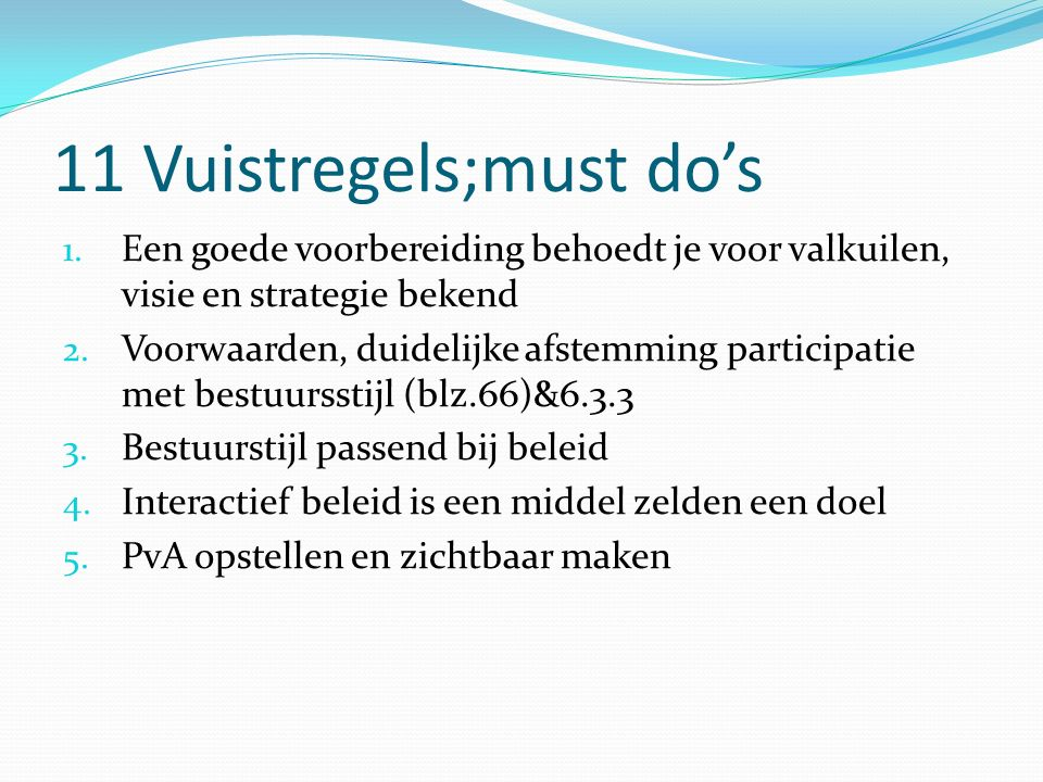 11 Vuistregels;must do's
