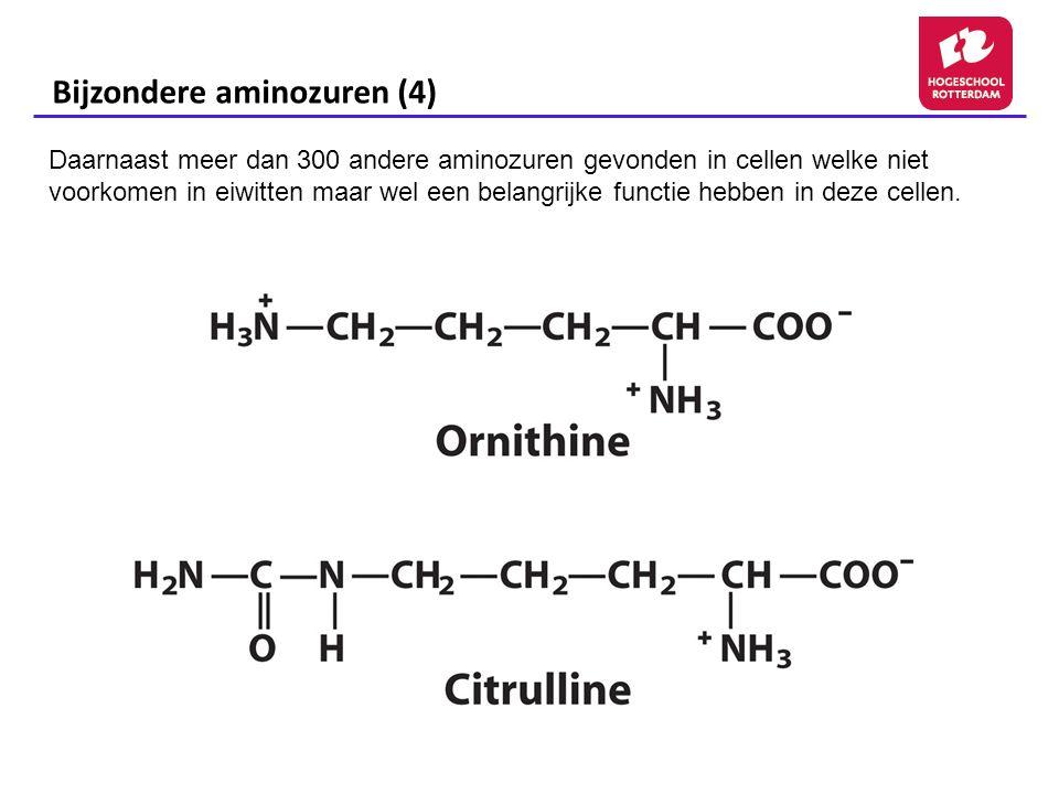 Bijzondere aminozuren (4)