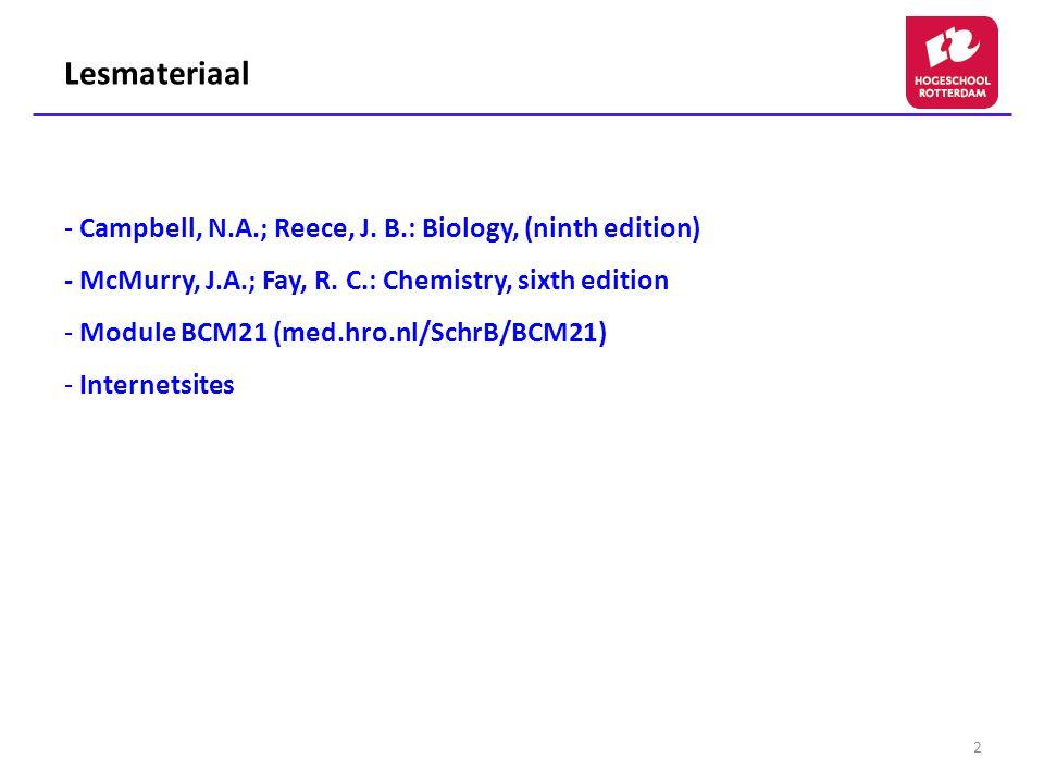 Lesmateriaal - Campbell, N.A.; Reece, J. B.: Biology, (ninth edition)