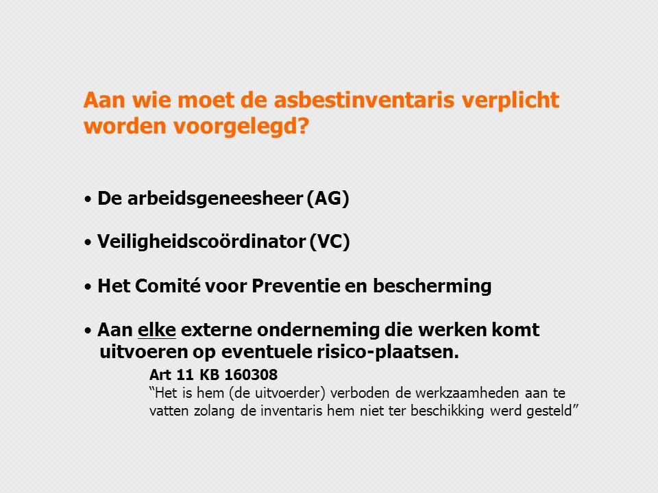 Aan wie moet de asbestinventaris verplicht worden voorgelegd