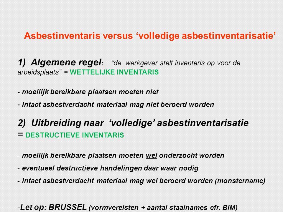 Asbestinventaris versus 'volledige asbestinventarisatie'