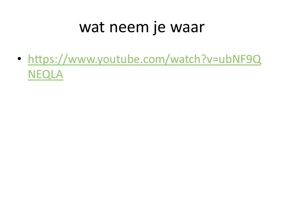 wat neem je waar https://www.youtube.com/watch v=ubNF9QNEQLA