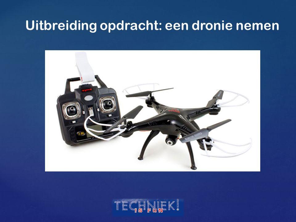 Uitbreiding opdracht: een dronie nemen