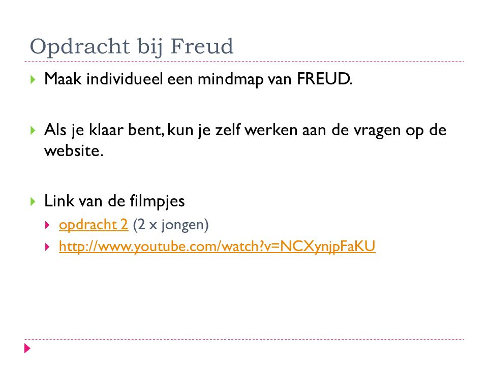 Opdracht bij Freud Maak individueel een mindmap van FREUD.