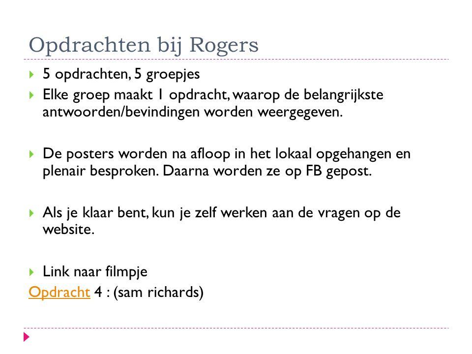 Opdrachten bij Rogers 5 opdrachten, 5 groepjes