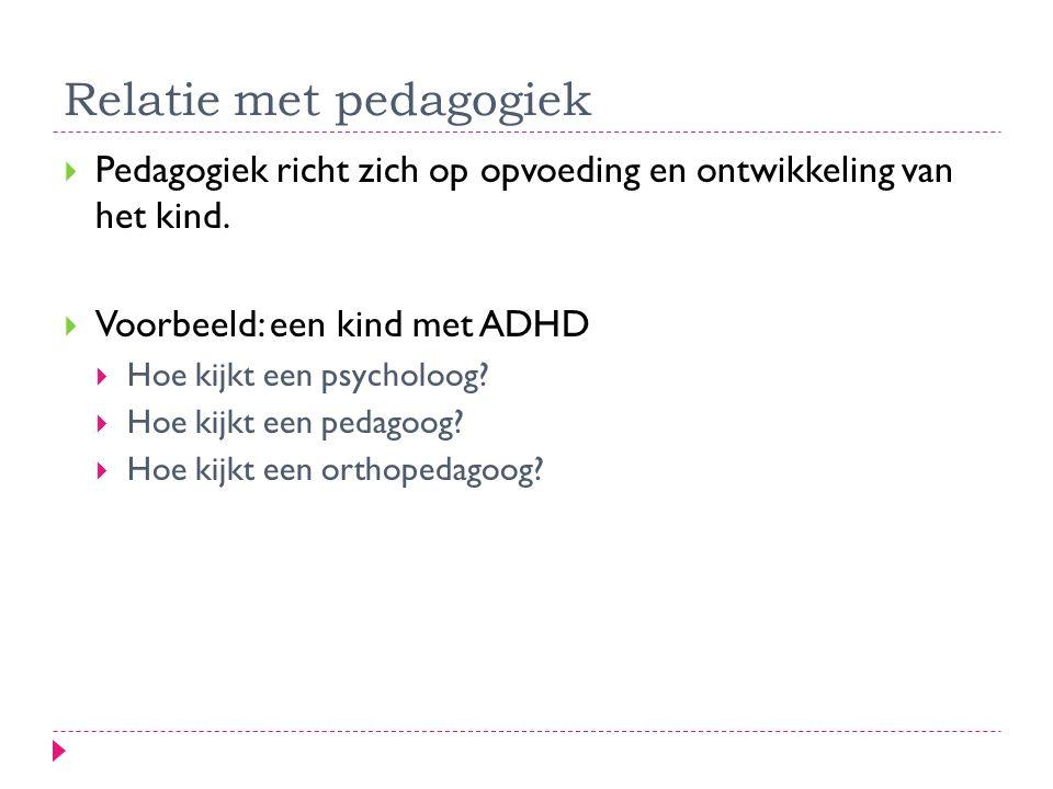 Relatie met pedagogiek