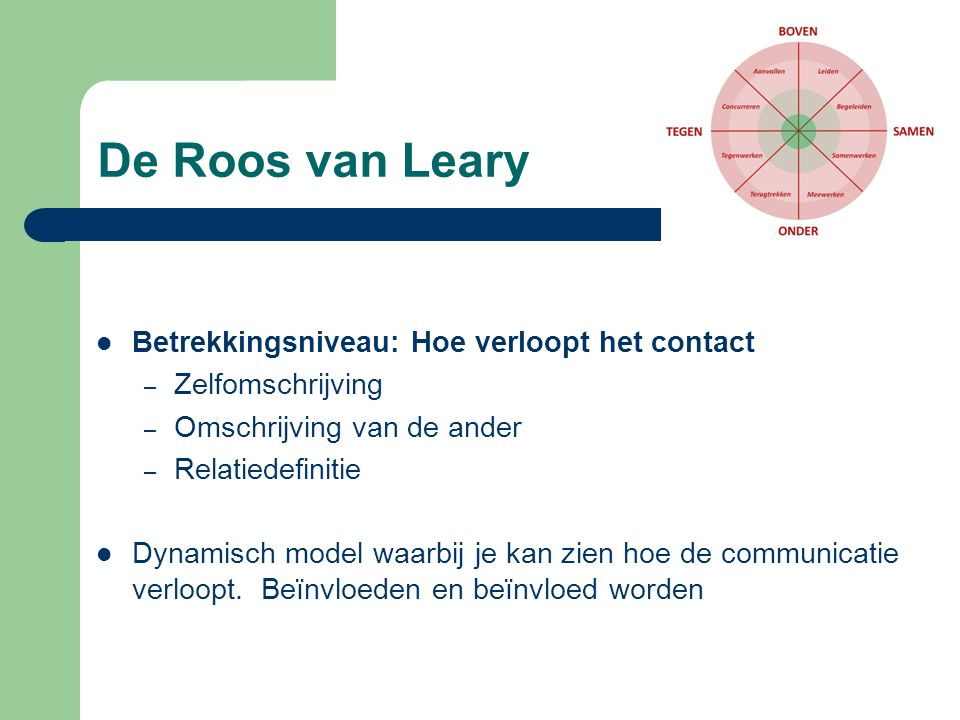 De Roos van Leary Betrekkingsniveau: Hoe verloopt het contact