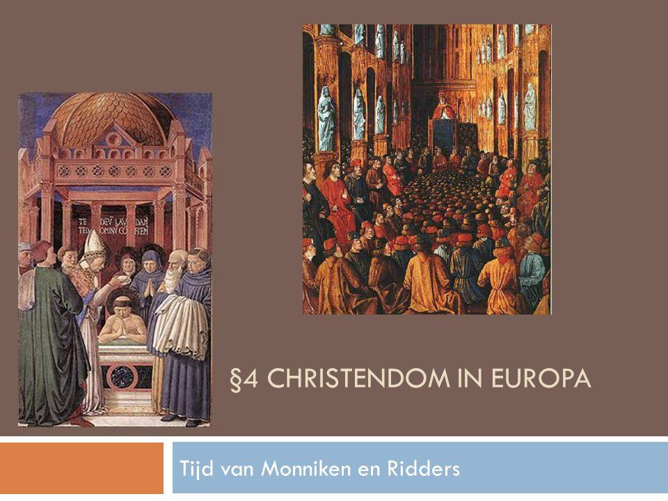 §4 Christendom in Europa