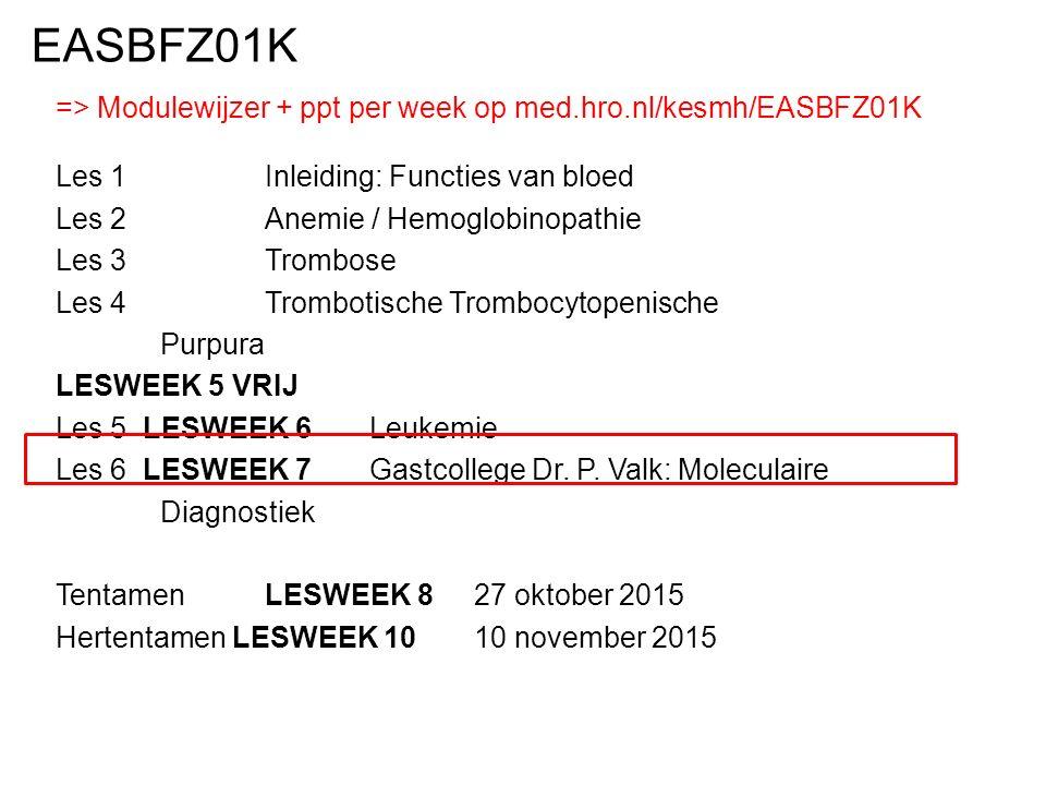EASBFZ01K => Modulewijzer + ppt per week op med.hro.nl/kesmh/EASBFZ01K. Les 1 Inleiding: Functies van bloed.