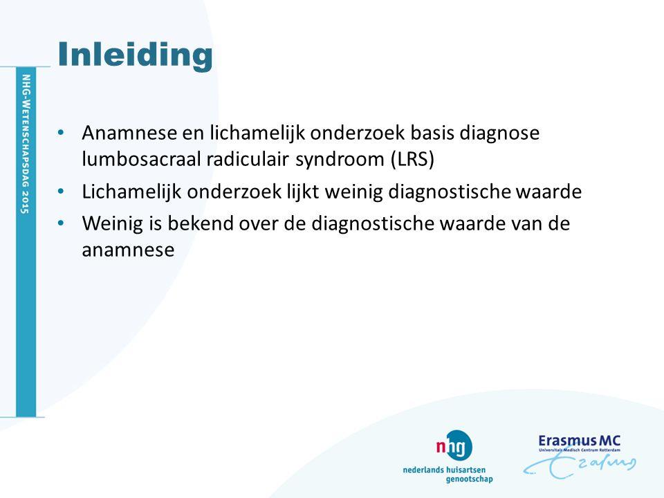 Inleiding Anamnese en lichamelijk onderzoek basis diagnose lumbosacraal radiculair syndroom (LRS)
