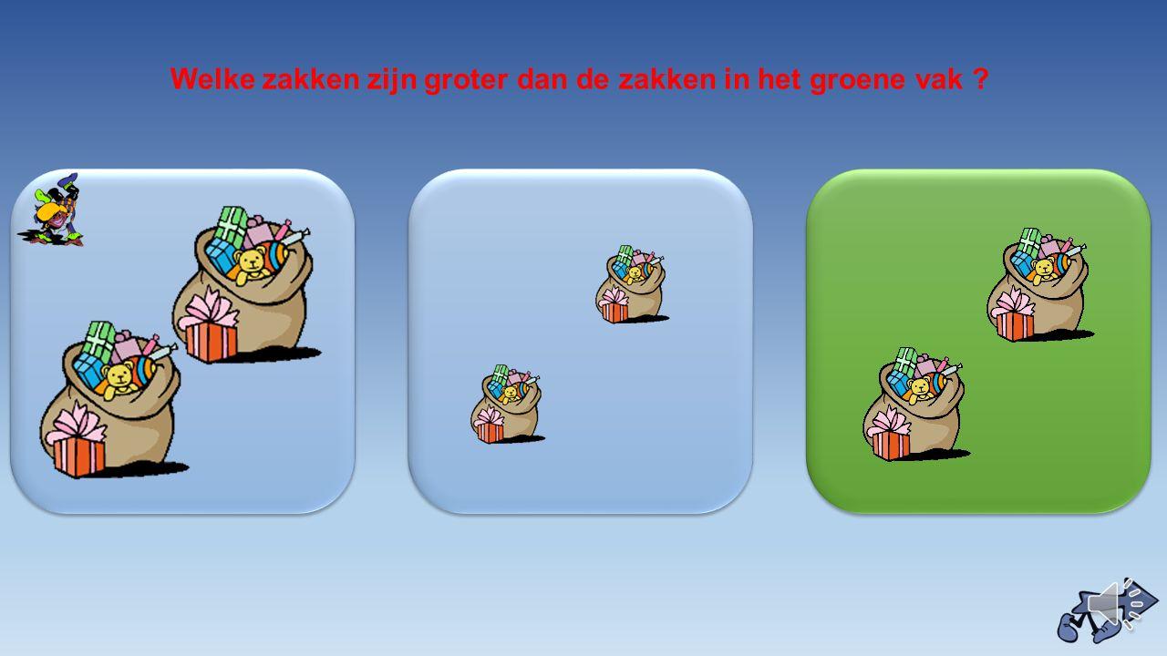 Welke zakken zijn groter dan de zakken in het groene vak