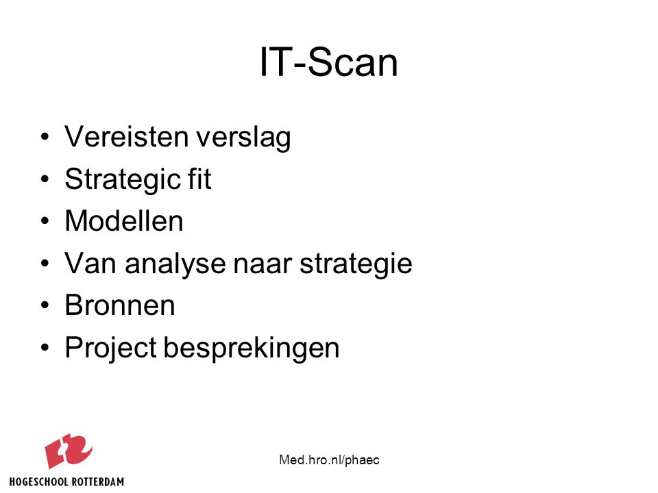 IT-Scan Vereisten verslag Strategic fit Modellen