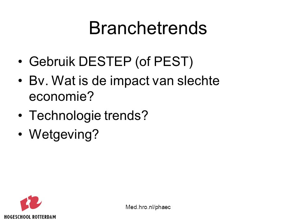 Branchetrends Gebruik DESTEP (of PEST)