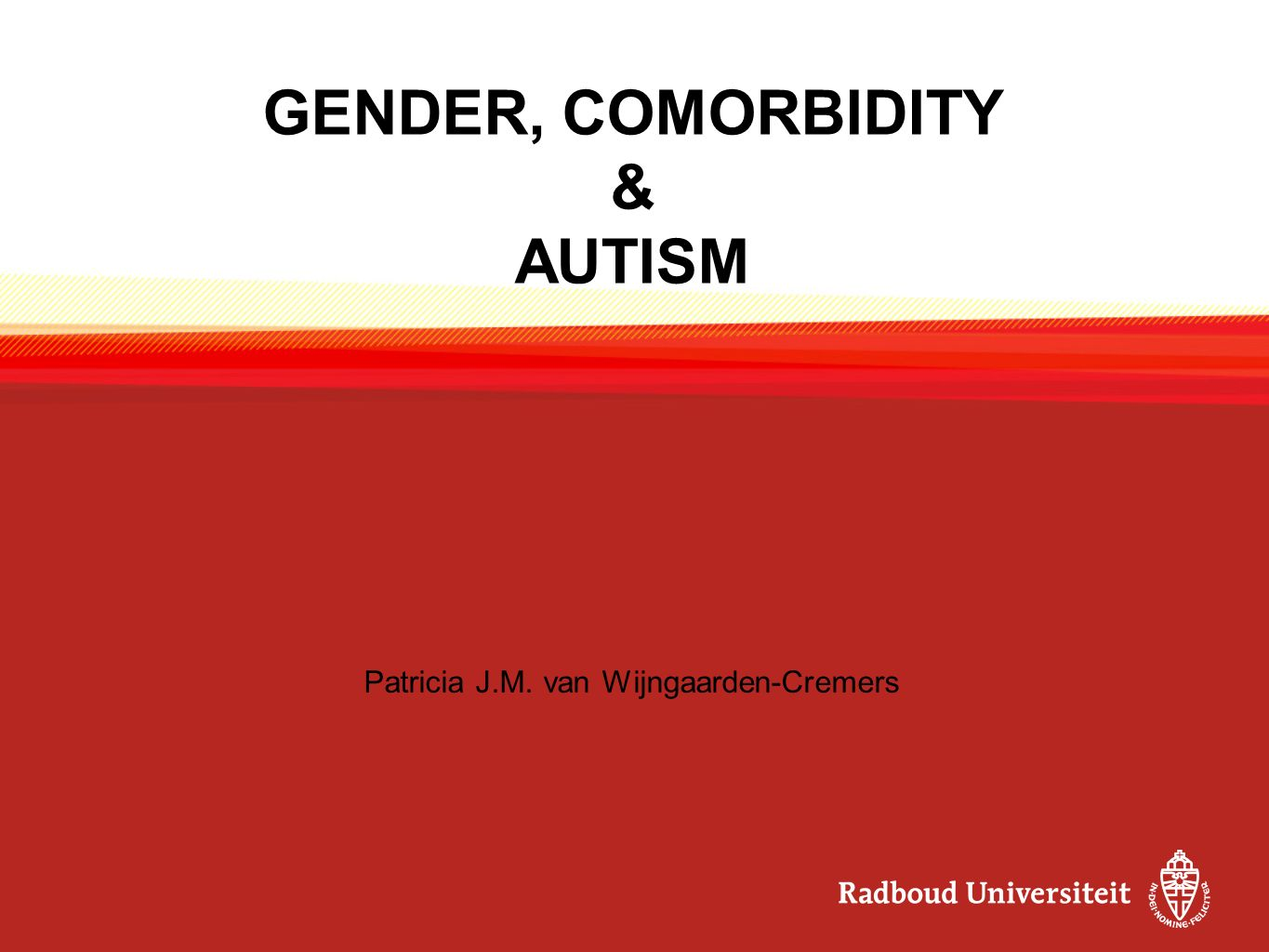 GENDER, COMORBIDITY & AUTISM