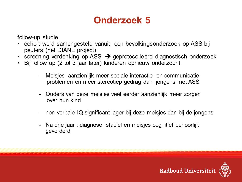 Onderzoek 5 follow-up studie