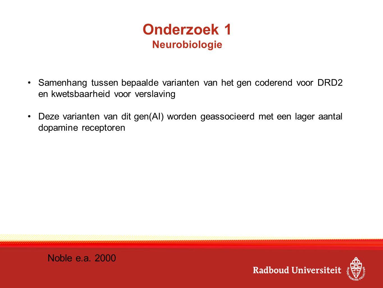 Onderzoek 1 Neurobiologie